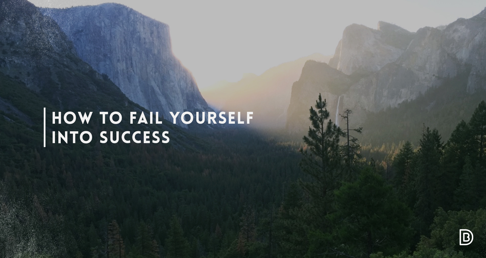 how-to-fail-yourself-into-success-design